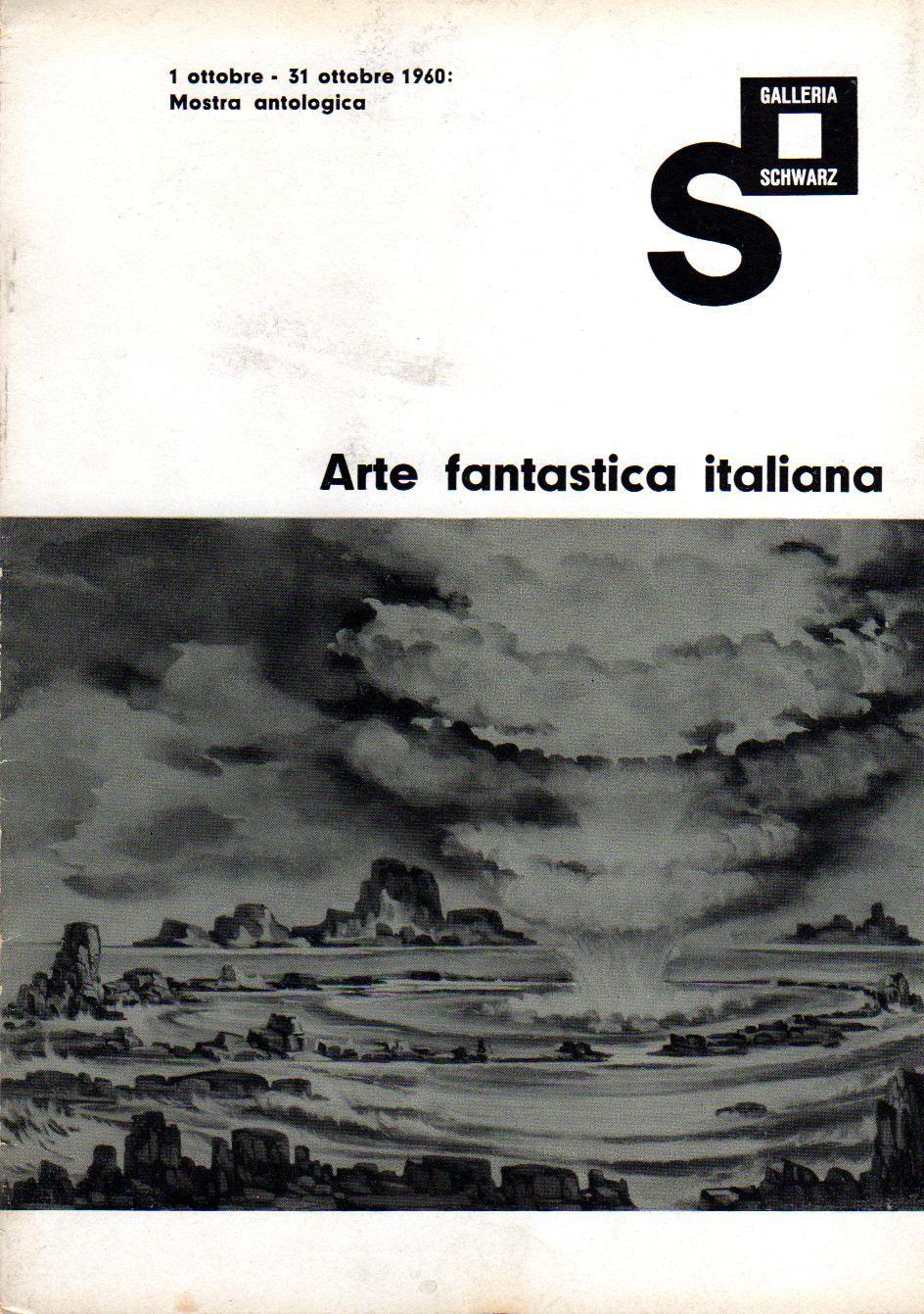 Arte fantastica Italiana - galleria schwarz (1960)