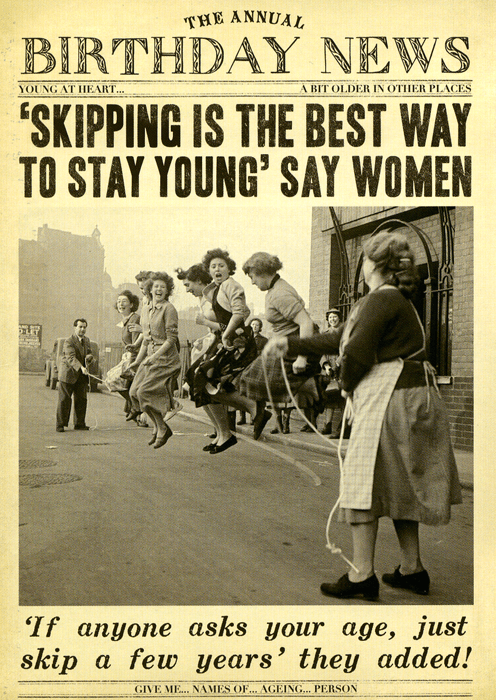 Skipping To Stay Young Funny Birthday Cards Birthday Humor Birthday Wishes Funny