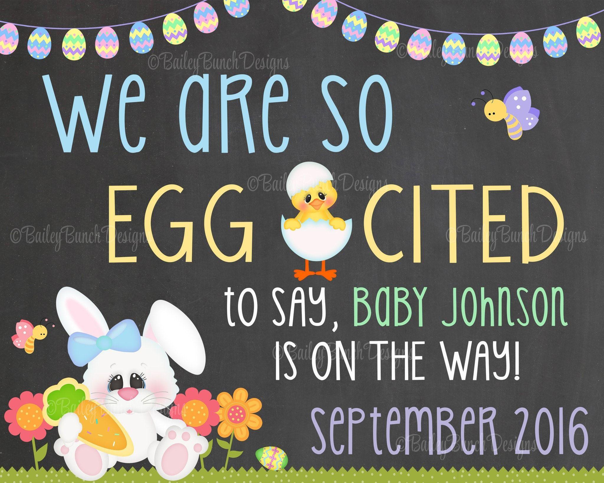 Easter Pregnancy Reveal Announcement Chalkboard Sign, EGG CITED Pregnancy EGGCITEDCHALK0520