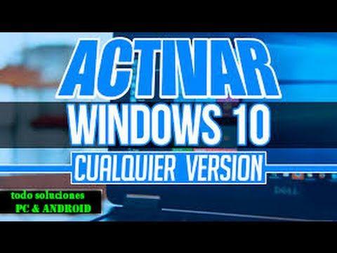 como activar windows 10 todas las versiones (fácil)
