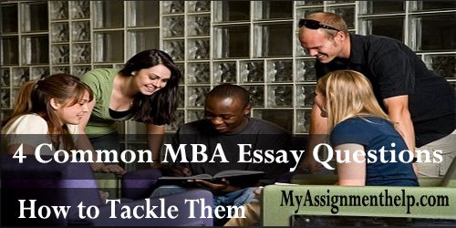 MyAssignmenthelp.com: For getting into a prestigious MBA program, applicants must answer few common #essay questions that offer admission committees the best insights into the minds of the applicants. You are likely to see a version of these common MBA essay questions on your business school application. So, here is a chance for you to craft the perfect answers to these questions. Let's begin!