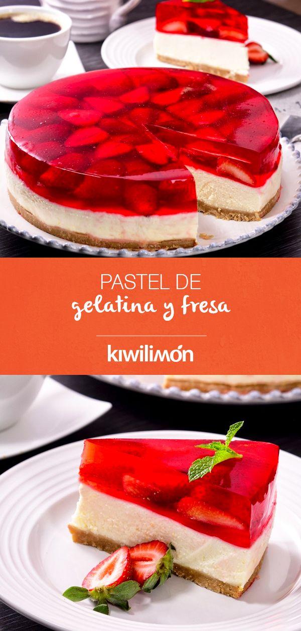 Pastel De Gelatina Y Fresa Receta Recetas De Pastel De Gelatina Pastel De Gelatina Postres Con Gelatina