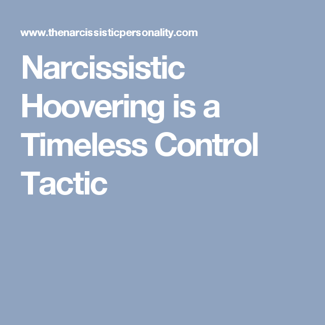 Narcissistic Hoovering is a Timeless Control Tactic   Articles To