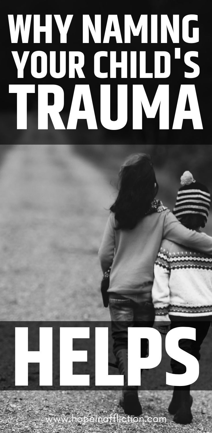 Read how to help your child process trauma by naming their trauma for them. #trauma #healing #kids #adoption #family #momlife #hopeinaffliction