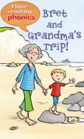 Bret and Grandma take a trip to the sea.
