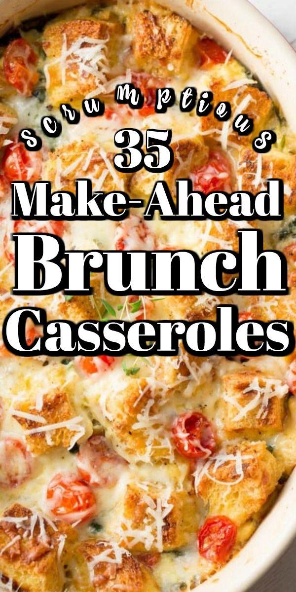 35 Scrumptious Make Ahead Brunch Casseroles