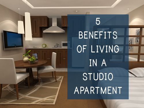 Living In A Studio Apartment 5 benefits of living in a studio apartment #princetonproperties