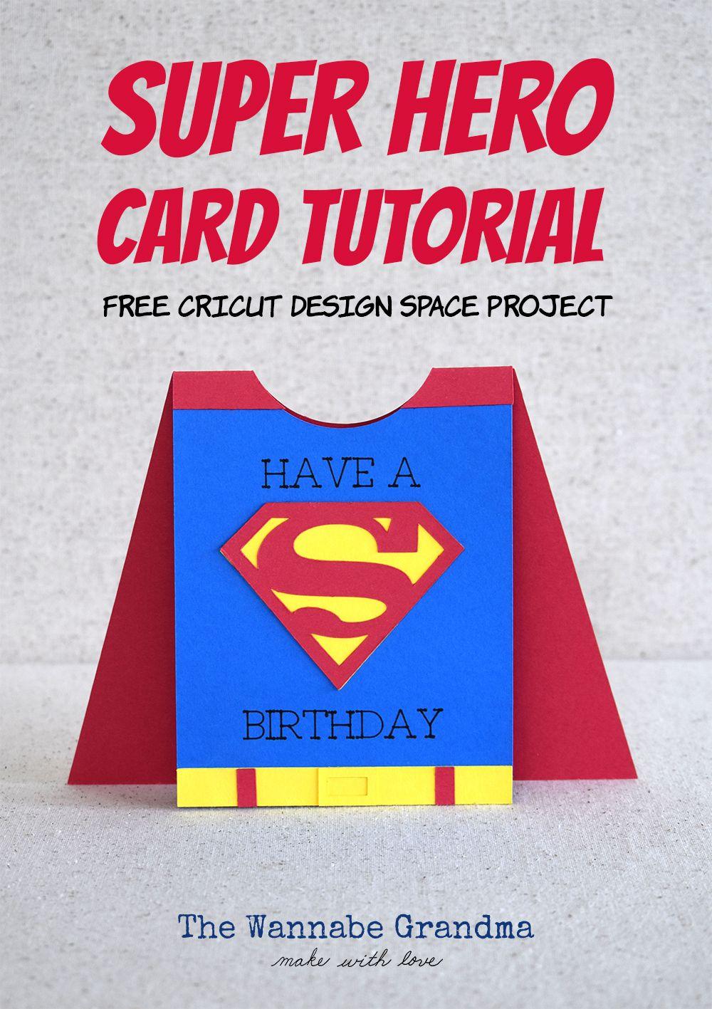 Superhero Card with Cricut Cricut birthday cards