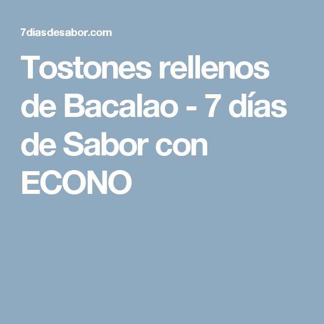 Tostones rellenos de Bacalao - 7 días de Sabor con ECONO
