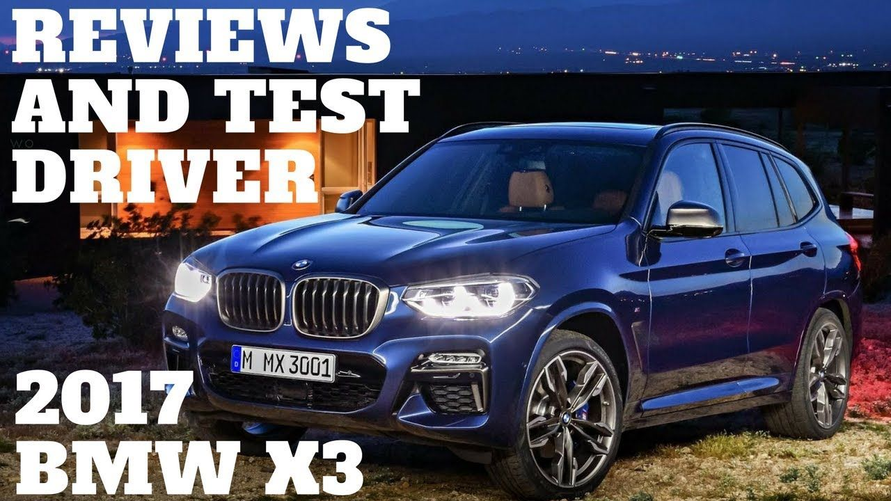 Pin On 2017 Bmw X3 Review Test Drive