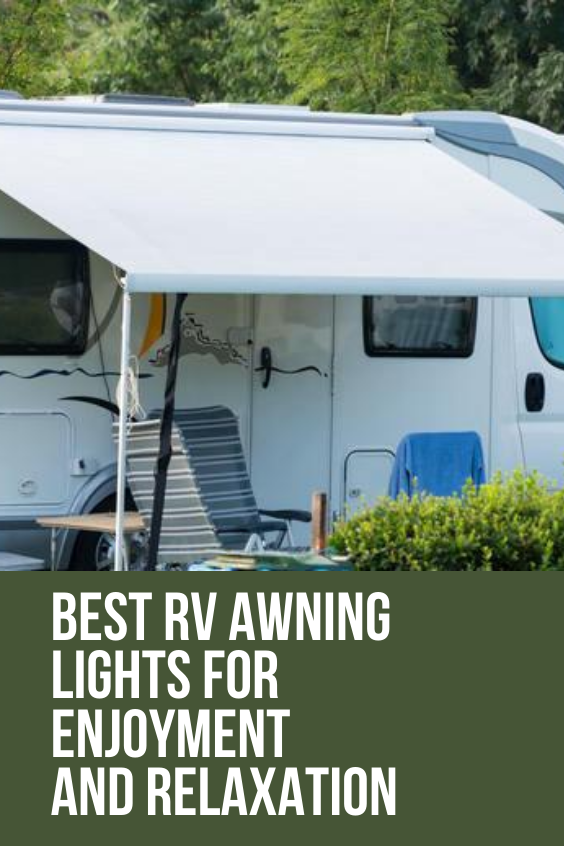 Best Rv Awning Lights For Enjoyment And Relaxation In 2020 Rv Homes Rv Campervan Interior