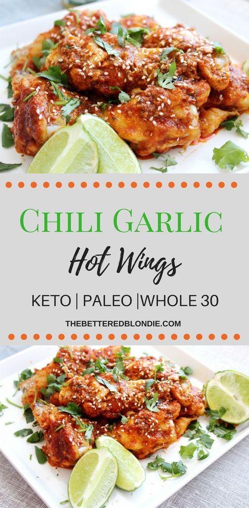 Chili Garlic Hot Wings - Keto/Paleo/Whole 30 - The Bettered Blondie