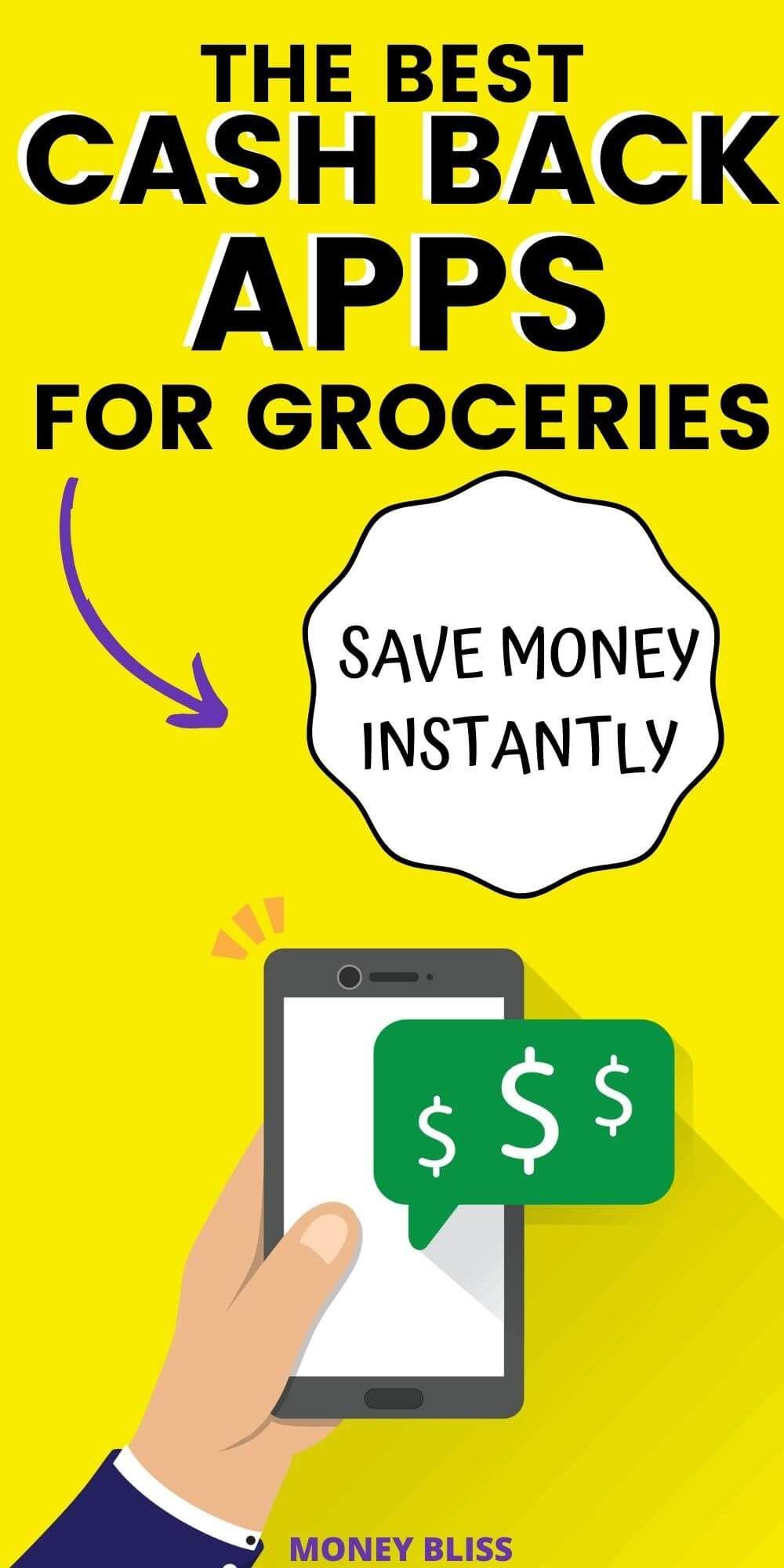 Best Cash Back Apps for Groceries Make Money Instantly
