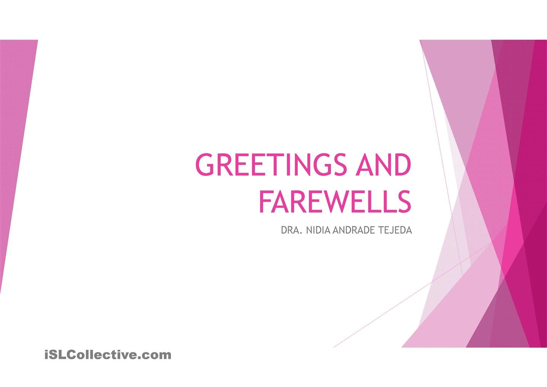 Greetings And Farewells