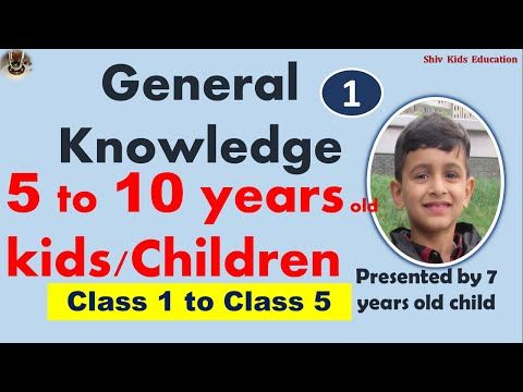 General Knowledge for age 5 to 10 kids|Gk for class 1 to ...