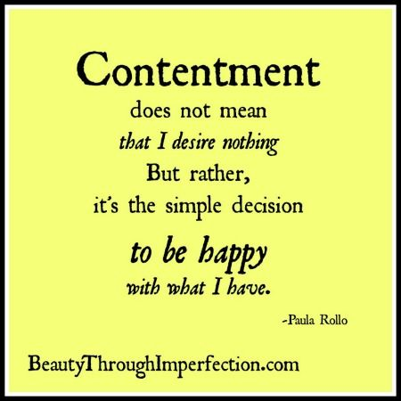 She Wanted It All For Her Kids But Then She Realized Something That Changed Their World Contentment Quotes Quotable Quotes Inspirational Words
