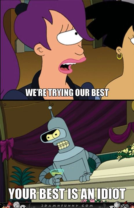 Bender Quotes Best Bender Funny Pictures  Bender & His Genius Quotes  2Damnfunny