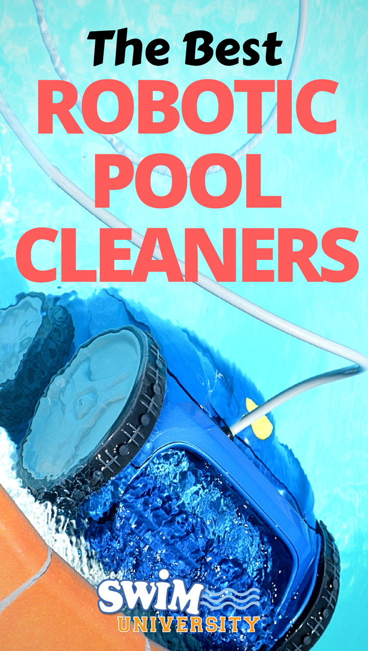 The Best Robotic Pool Cleaners Of 2020 Best Robotic Pool Cleaner Pool Cleaning Best Automatic Pool Cleaner
