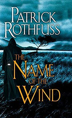 Patrick rothfuss kingkiller chronicles book 1