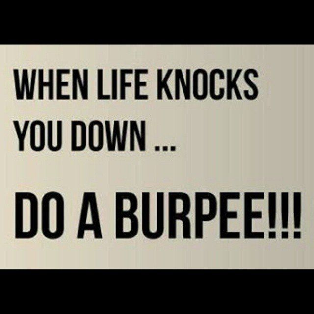 Painfully Funny Quotes About Burpees Burpees Health