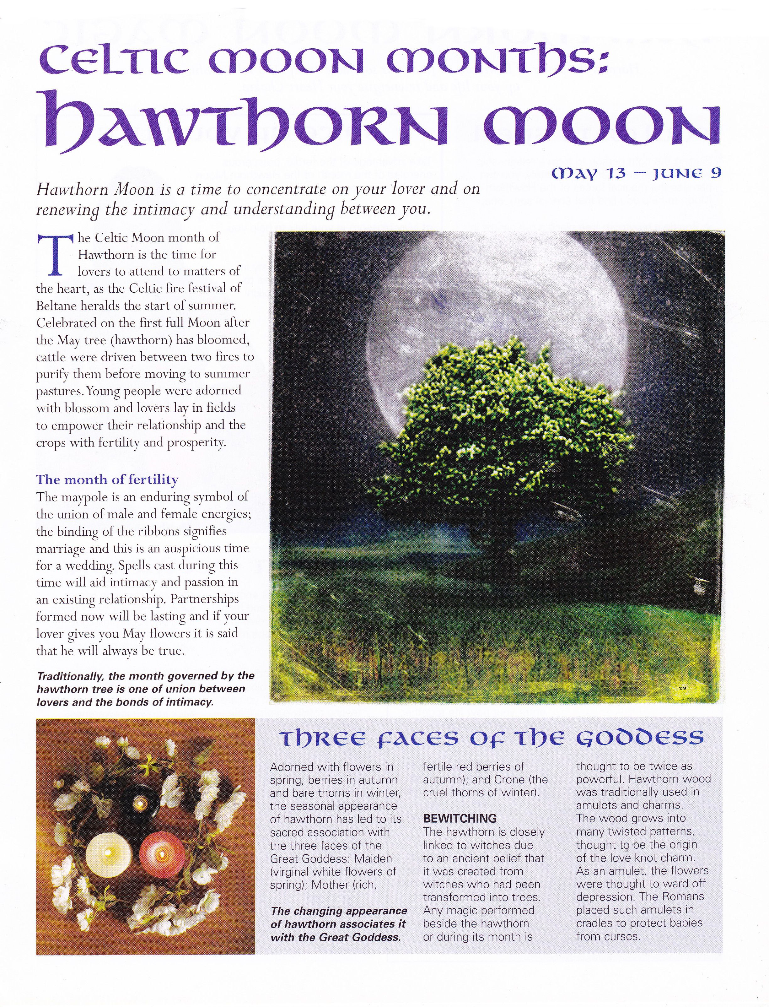 Moon:  Celtic #Moon Months: Hawthorn Moon.