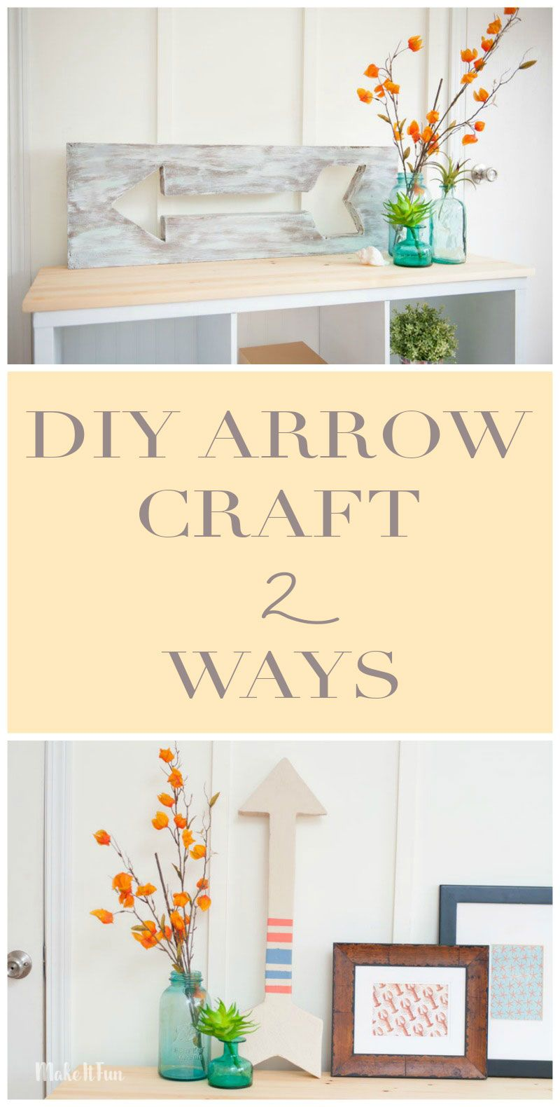 DIY Arrow Decor – Two Ways | Arrow decor, Arrow and Foam crafts