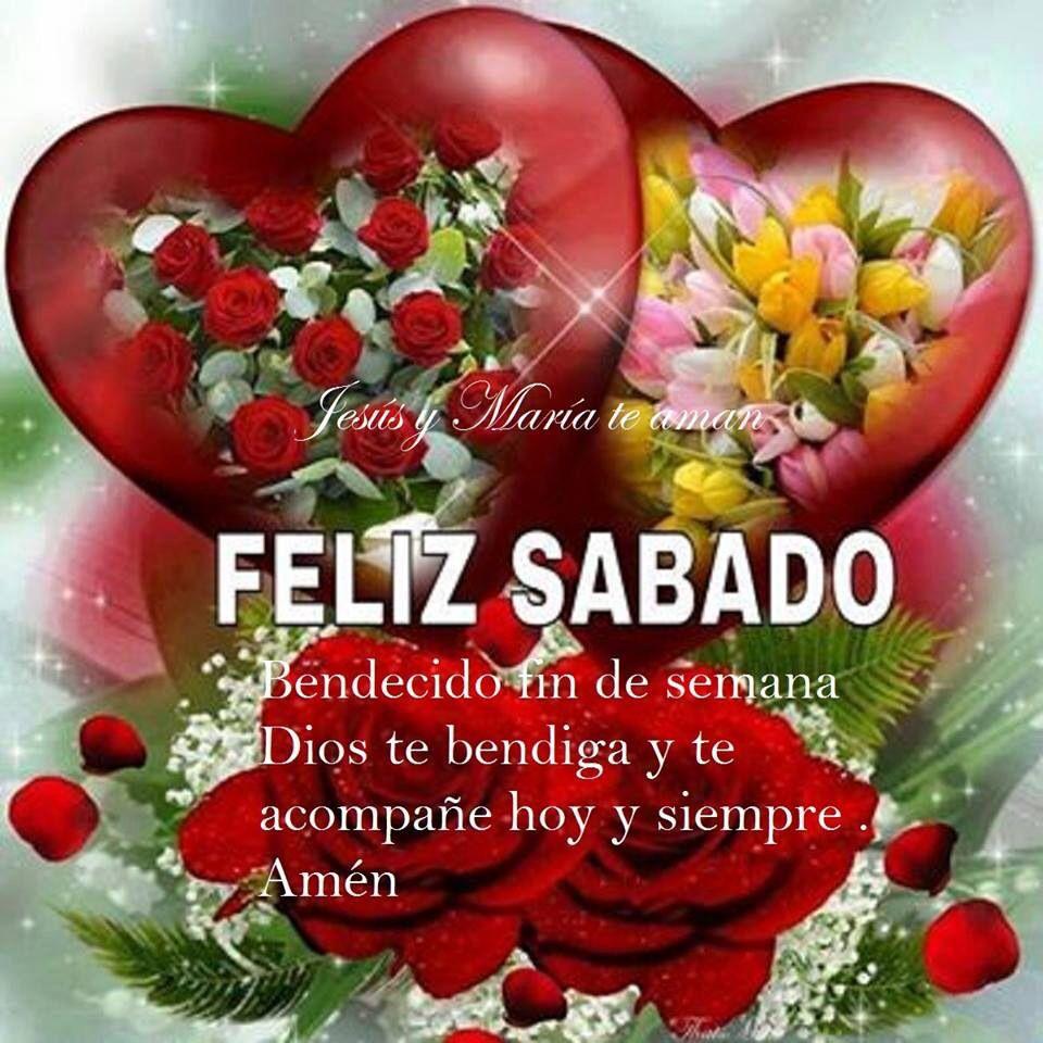 Feliz sabado Feliz SábadoCorazon EnamoradoMi AmorImagenes