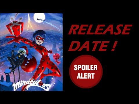 Christmas Special RELEASE DATE | Miraculous Ladybug - YouTube ...