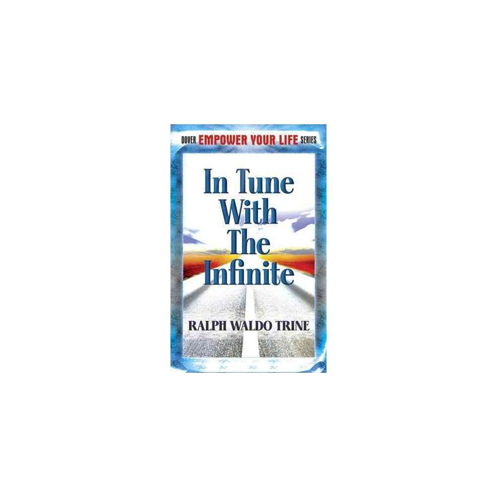 In Tune With the Infinite ( Dover Empower Your Life) (Reprint) (Paperback)