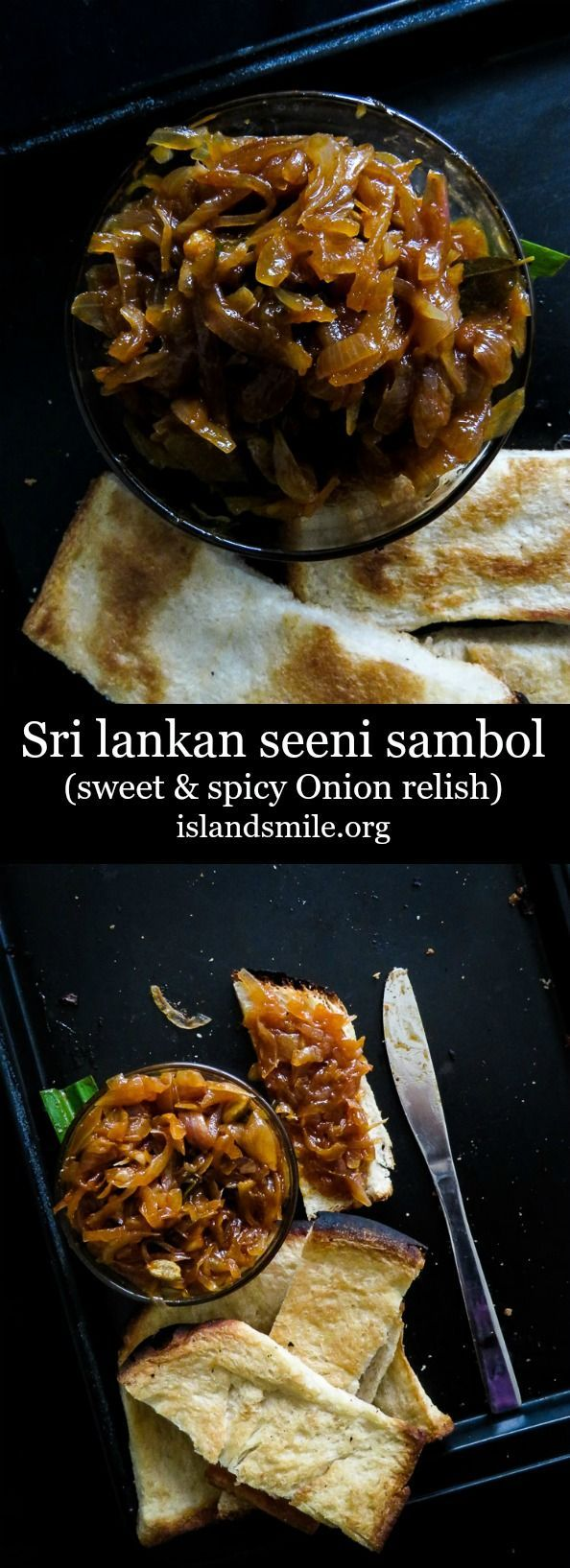 breakfast I sri lankan I condiment I onion relish I sweet and spicy I recipe I cooking. Sri Lankan Seeni sambol, a sweet and spicy onion relish. Make a jar of this condiment to make your meals enjoyable and add flavor to anything from crackers to plain bread