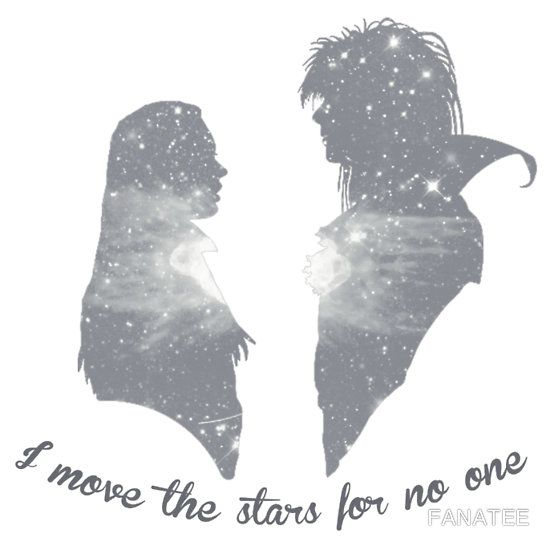 I Move The Stars For No One By Fanatee Labyrinth Movie Art Labyrinth Movie Labyrinth Tattoo