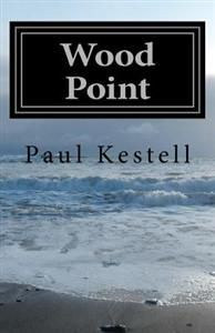 http://www.adlibris.com/fi/product.aspx?isbn=1467981990 | Nimeke: Wood Point - Tekijä: Paul Kestell - ISBN: 1467981990 - Hinta: 14,50 €