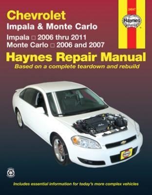 Chevrolet Impala Monte Carlo Haynes Repair Manual 2006 2011 Complete Coverage For Your Chevrolet Impala Carpart Repair Manuals Toyota Corolla Toyota Camry