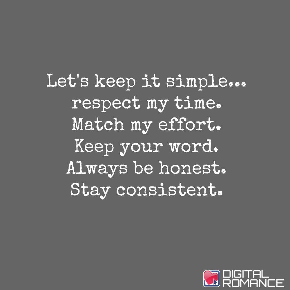 Charmant Digital Romance Inc : Letu0027s Keep It Simple... Respect My Time. Romance  QuotesBalanced LifeRelationship ...