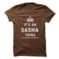 Its An SASHA Thing. You Wouldns Understand