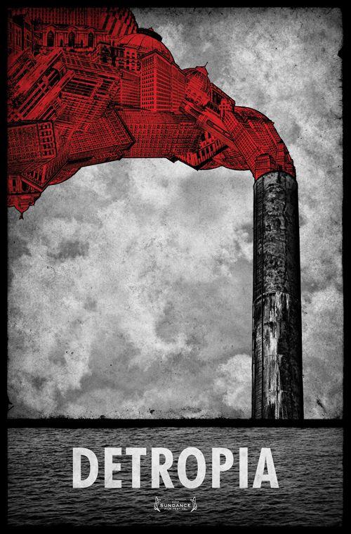 Film poster for Detropia (a documentary by Heidi Ewing & Rachel Grady)