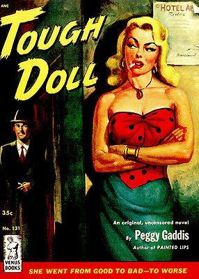 Tough Doll 1951 Pulp Novel Cover Poster Book Covers Pulp