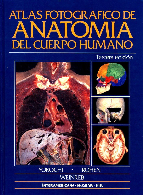 Atlas fotografico de anatomia del cuerpo humano 3era edición ...