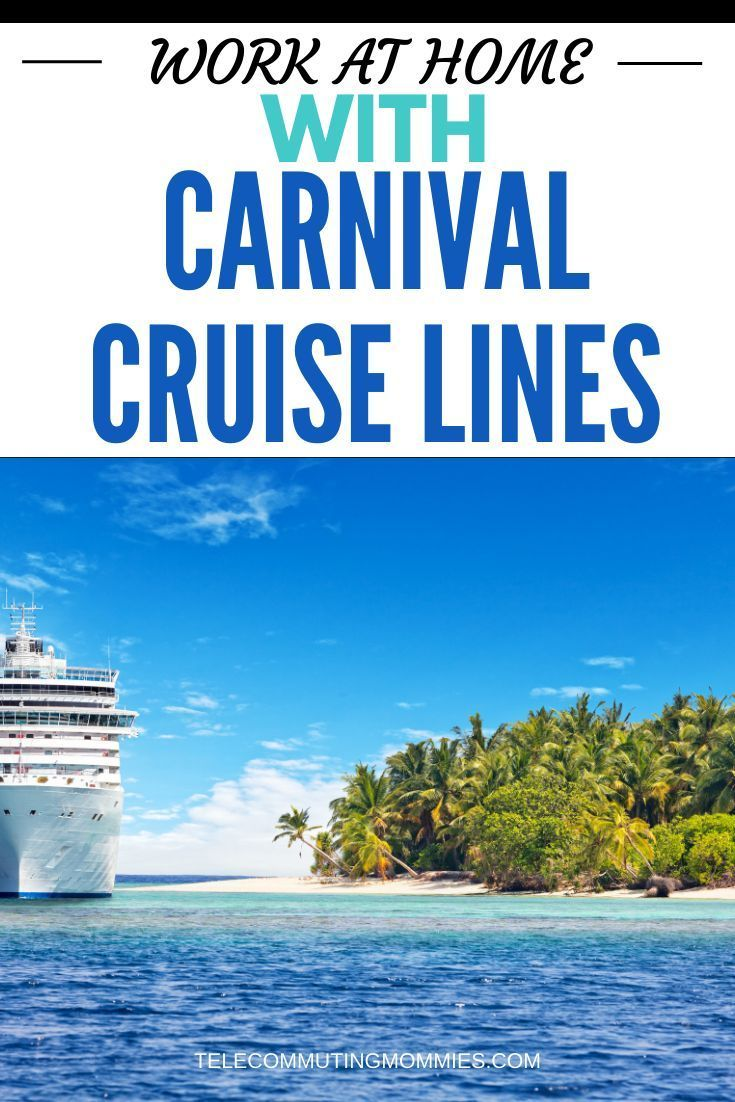 2 Ways You Can Find A Carnival Cruise Work From Home Job