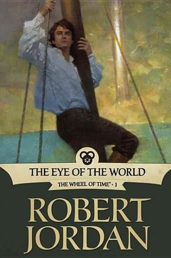 The Eye of the World: Book One of 'The Wheel of Time' by Robert Jordan!