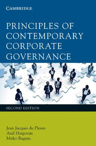 Principles Of Contemporary Corporate Governance Jean Jacques Du Plessis Anil Hargovan University Of South Africa Institute Of Directors Public Administration