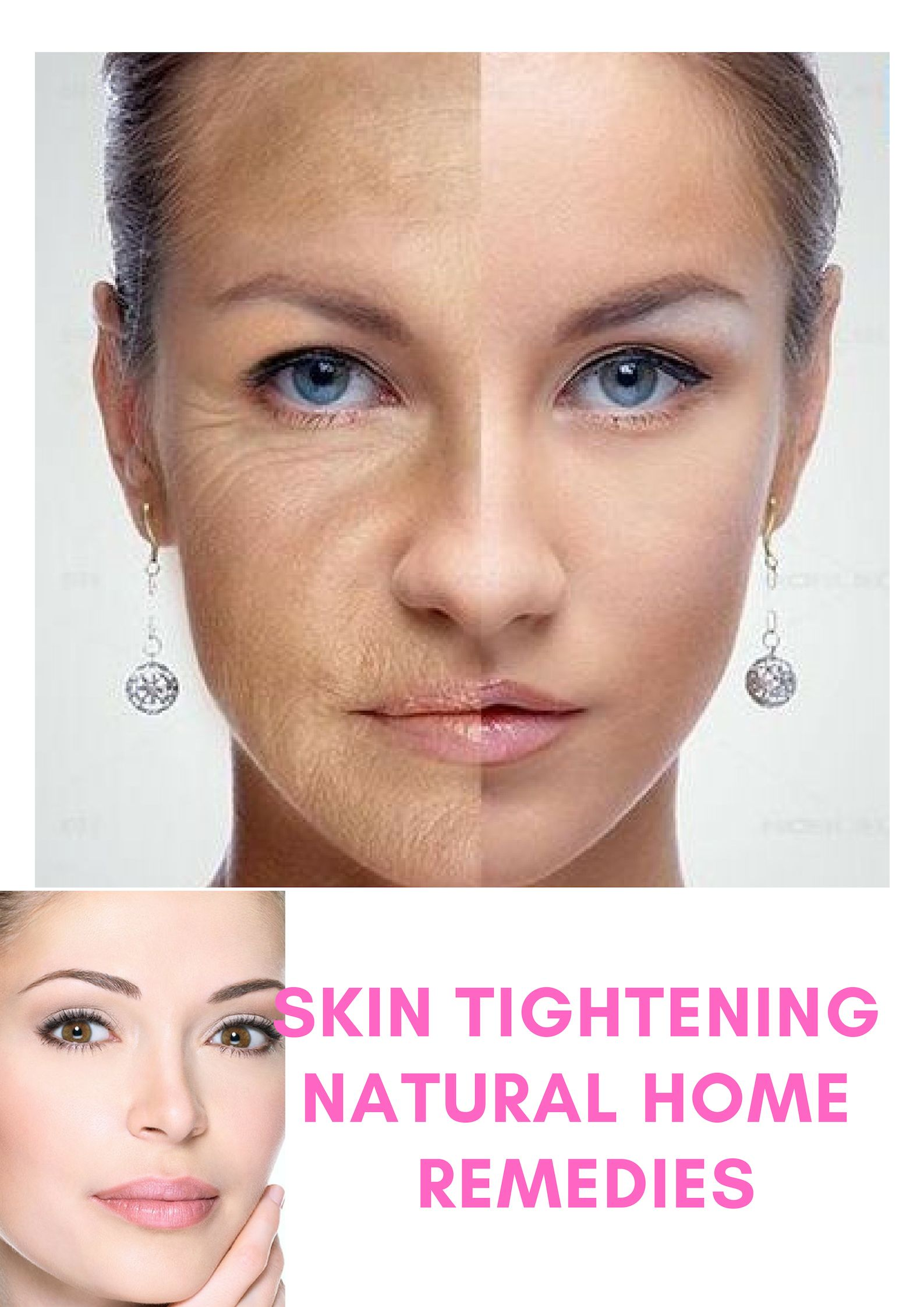Top 20 Best Skin Tightening Natural Home Remedies For Women Natural Skin Tightening Tighten Neck Skin Skin Tightening