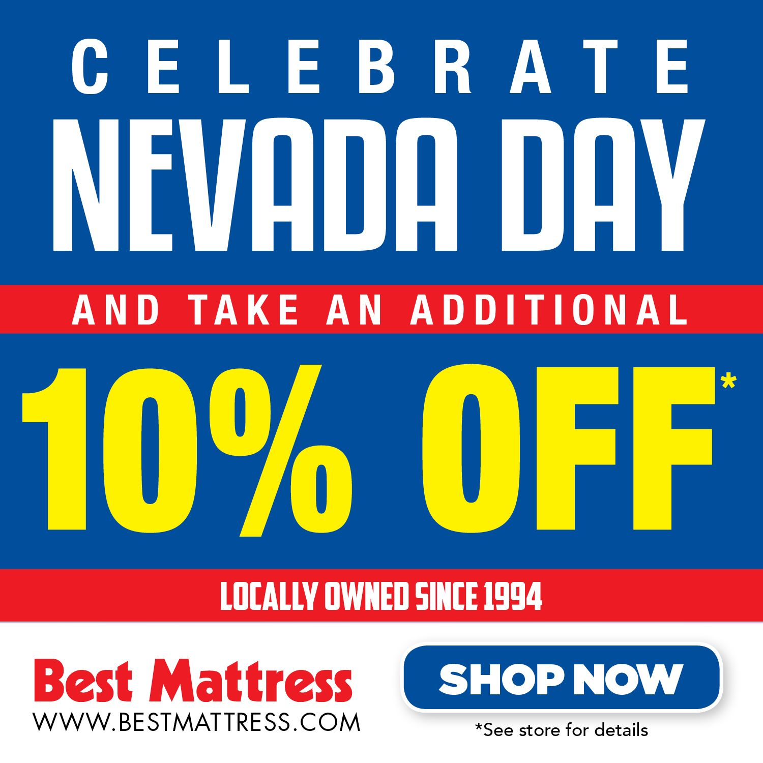 Celebrate Nevada Day at Best Mattress and take an