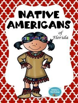Native Americans, 4th grade, White's WorkshopNative Americans of Florida includes5 reading passages4 worksheets1 map