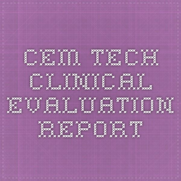 Cem Tech Clinical Evaluation Report  Health