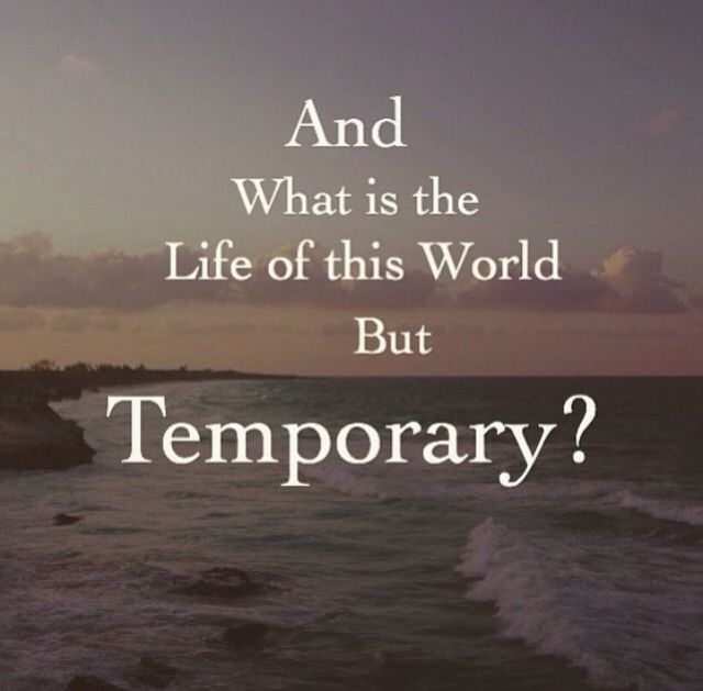 This world is temporary Quran
