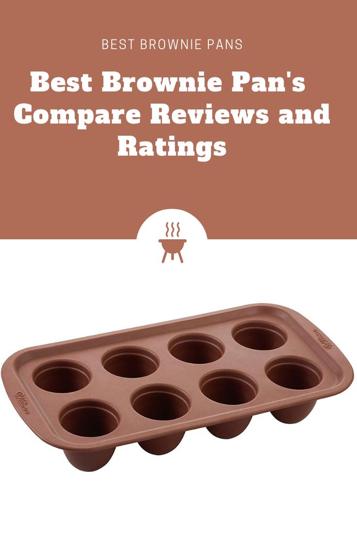 The Insider S Guide To Best Brownie Pan Brownie Pan Best