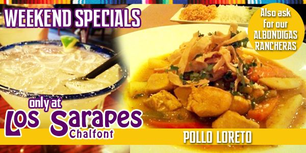 Los Sarapes Chalfont, PA. Weekend Specials.