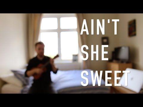 Aint She Sweet The Beatles Ukulele Tutorial Youtube Ukelele