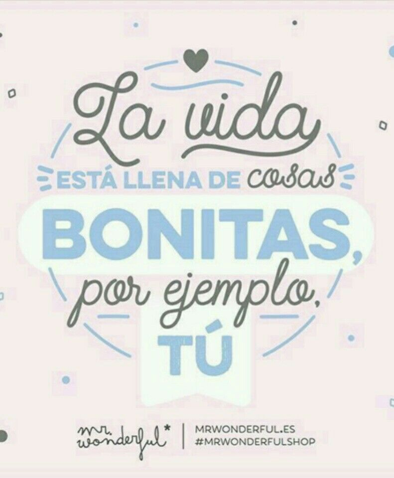 Frase mr wonderful 394 positivismo piropos de amor for Frases de mister wonderful